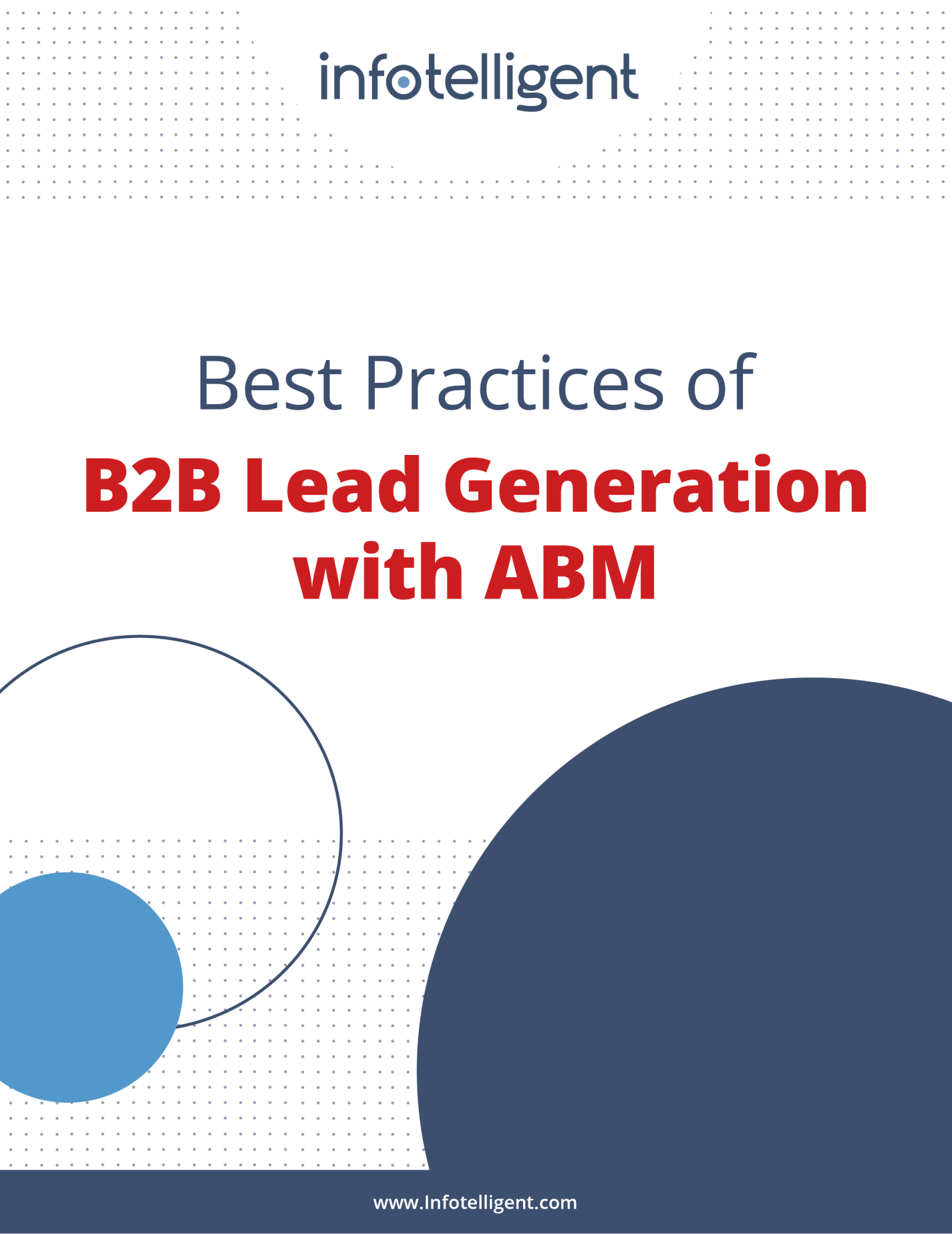 Best Practices of B2B Lead Generation with ABM